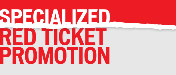 Specialized Red Ticket Promotion